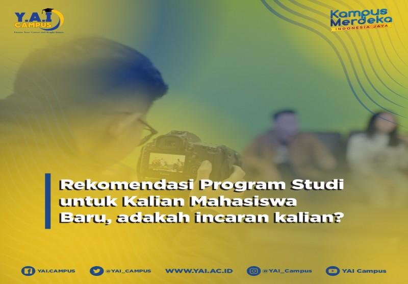 Rekomendasi Program Studi Untuk Kalian Mahasiswa Baru