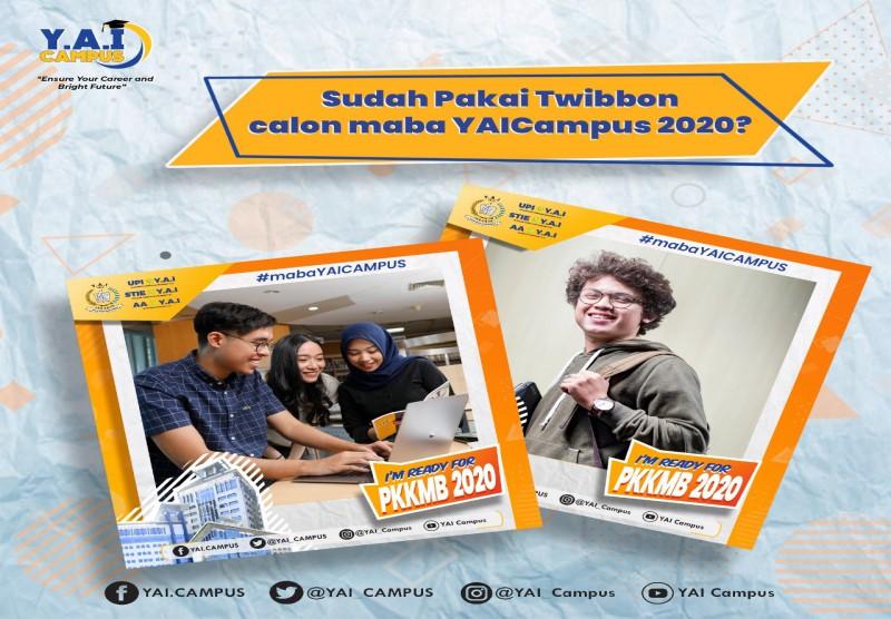 Sudah Pakai Twibbon..Calon Maba Y.A.I Campus 2020 ?